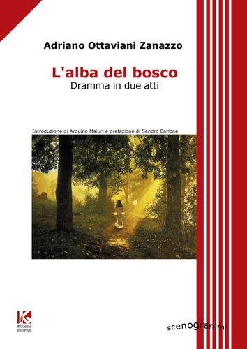 L_alba_del_bosco_kollesis_editrice