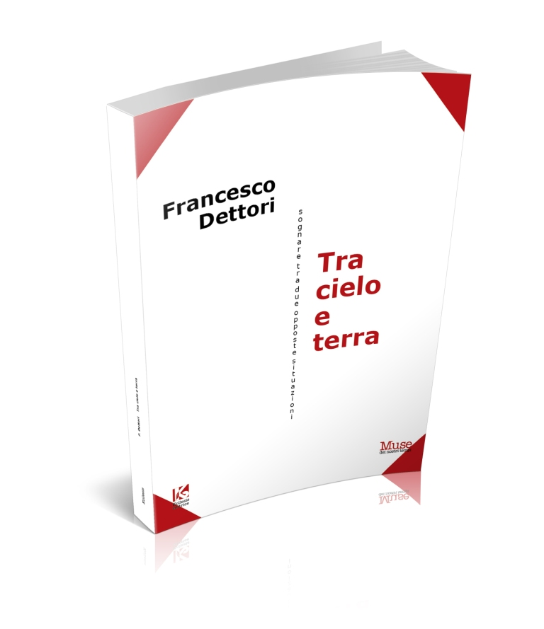 Tra Cielo e terra di Francesco Dettori