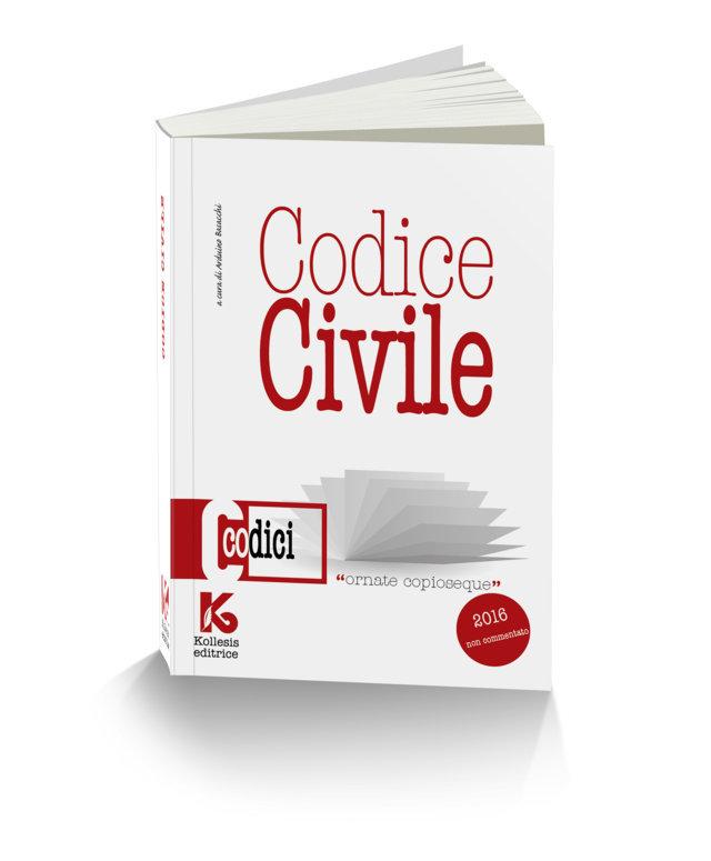 Codice civile 2016 non commentato