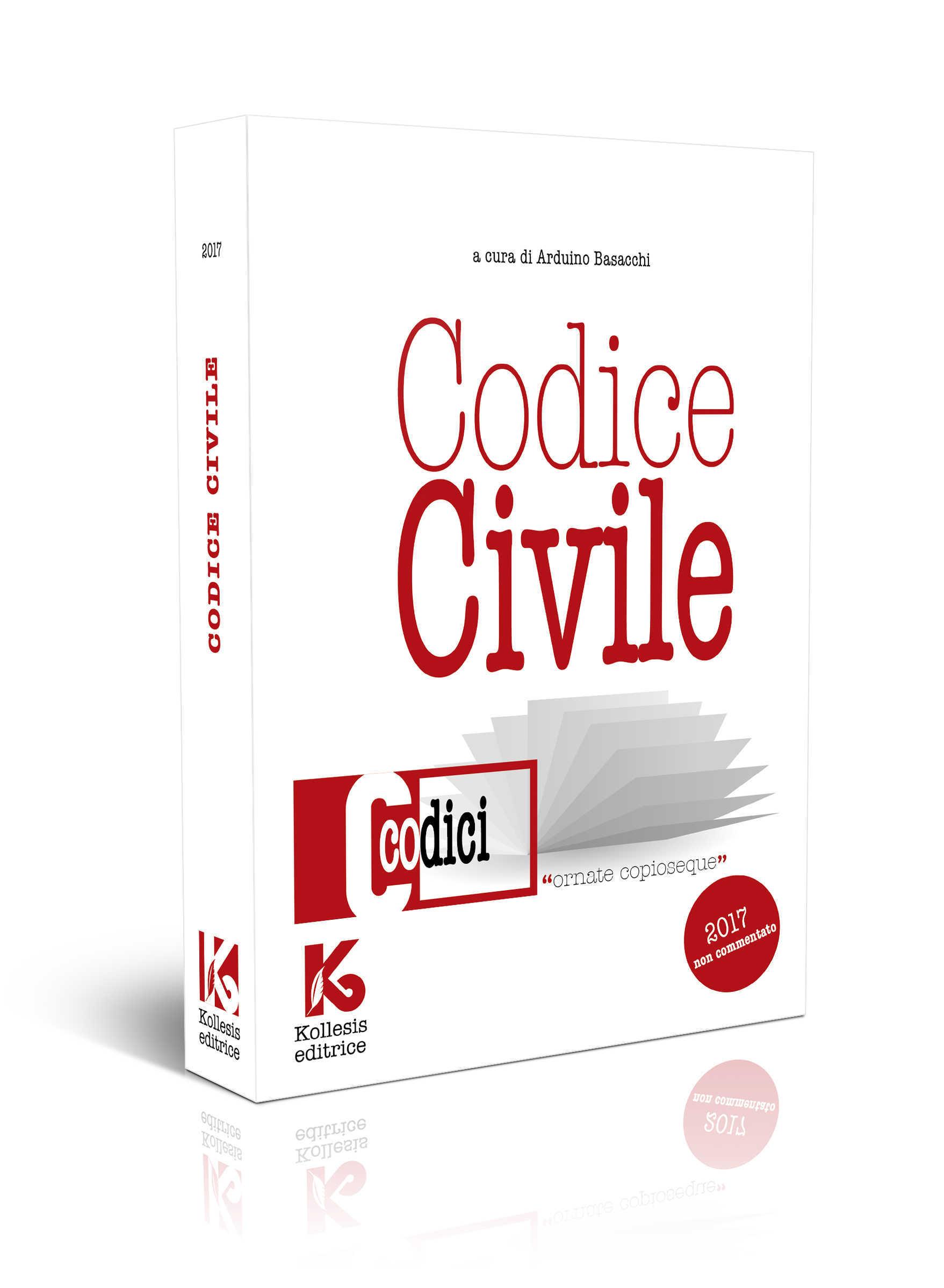Codice civile 2017 non commentato aggiornato